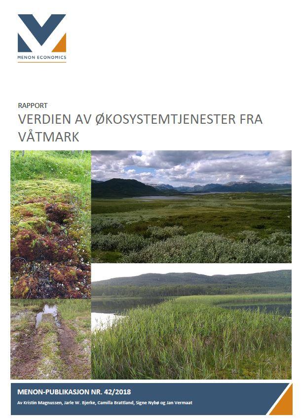 Våtmarker Bidrar Med Verdier Som Er Viktige For Folks Velferd