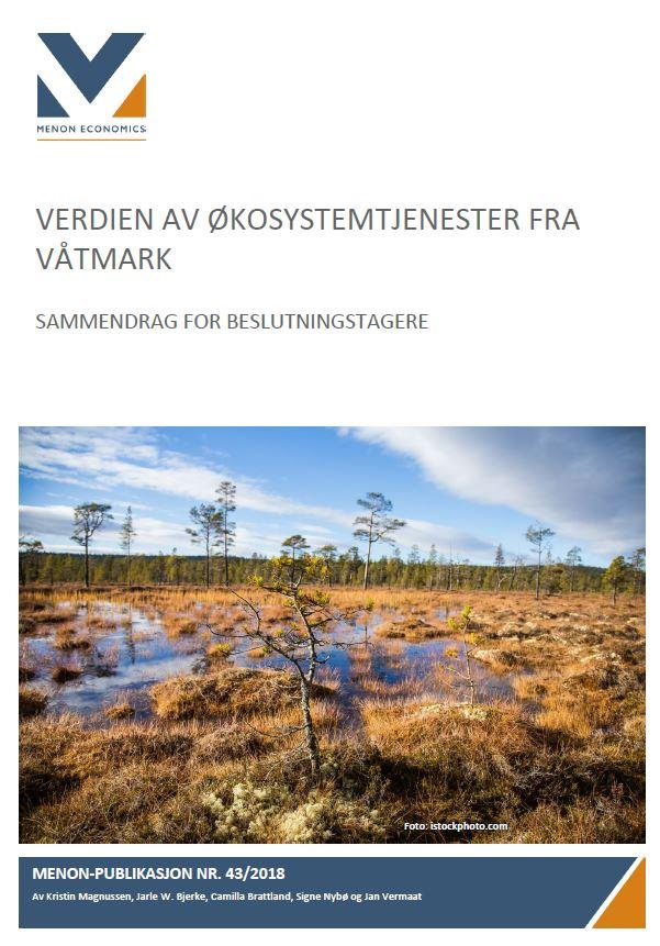 Våtmarker Bidrar Med Verdier Som Er Viktige For Folks Velferd – Sammendrag For Beslutningstagere