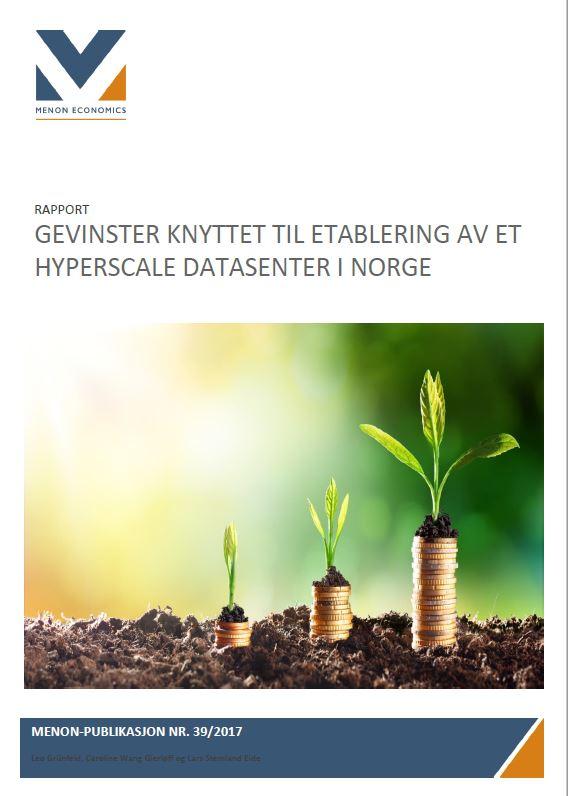Gevinster knyttet til etablering av et hyperscale datasenter i Norge